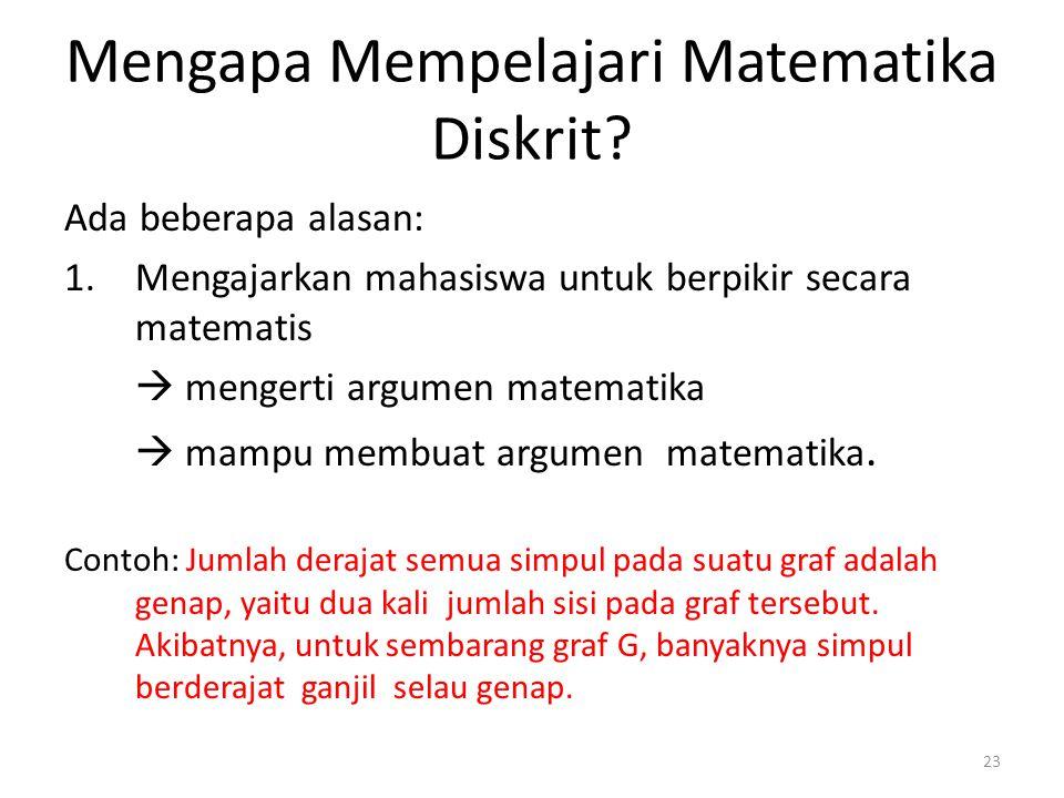 Mengapa Mempelajari Matematika Diskrit