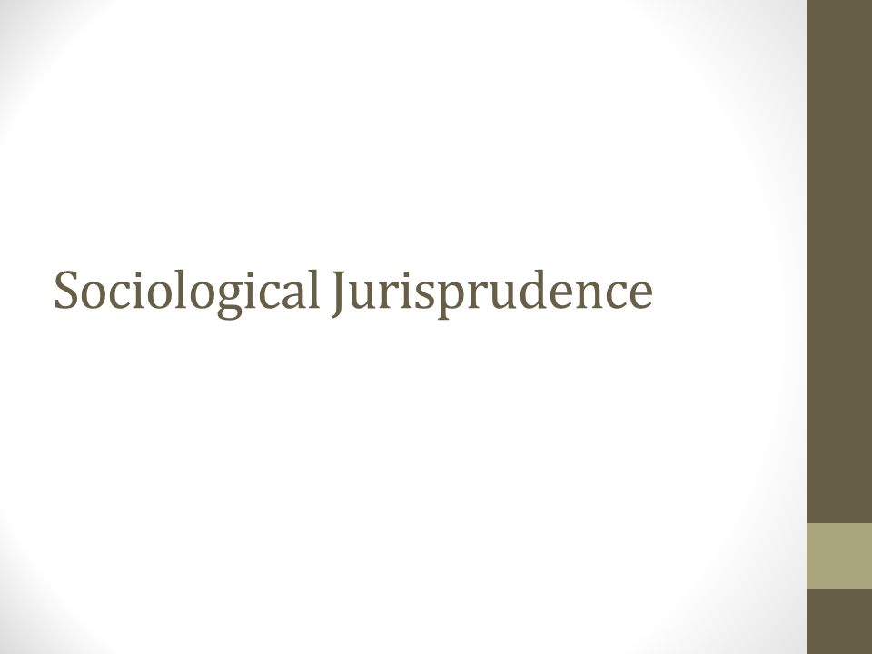 Sociological Jurisprudence