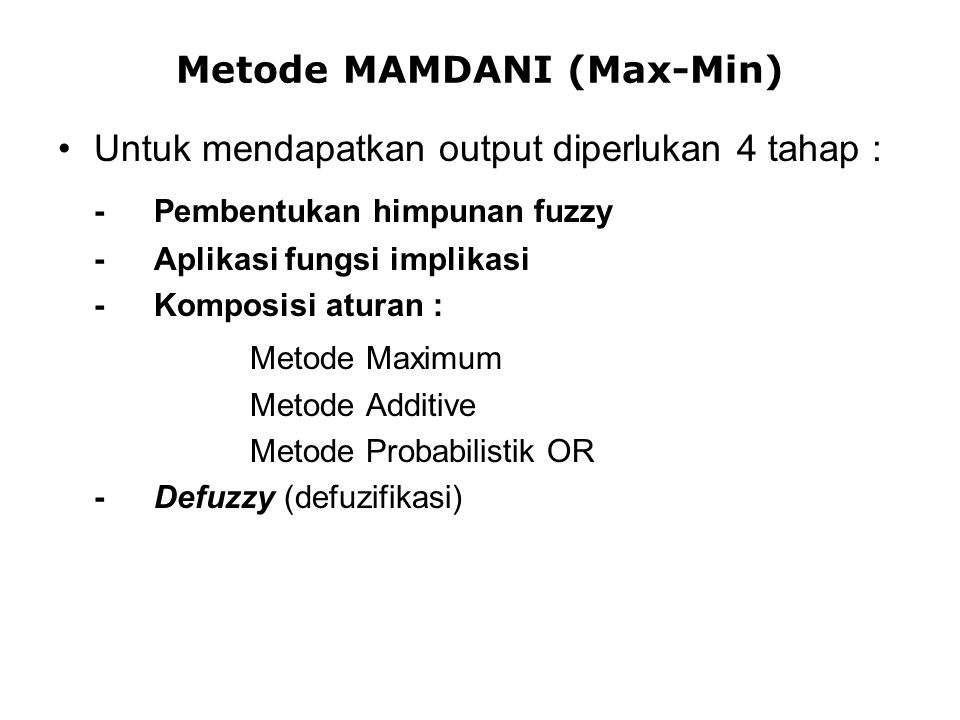 Metode MAMDANI (Max-Min)