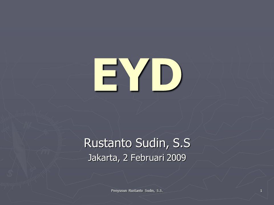 Rustanto Sudin, S.S Jakarta, 2 Februari 2009
