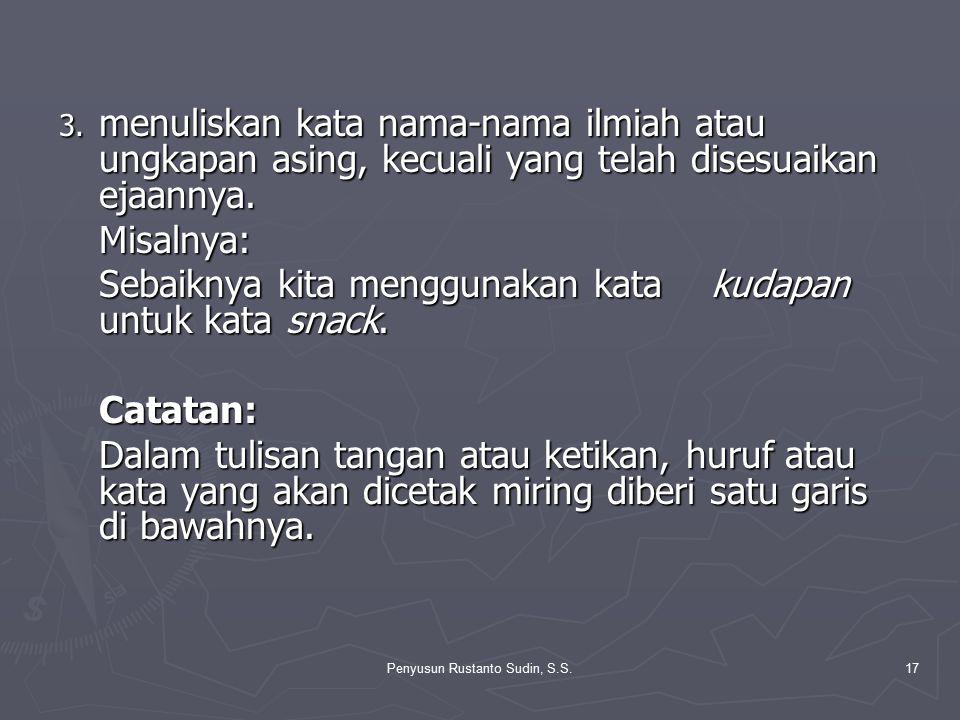 Penyusun Rustanto Sudin, S.S.