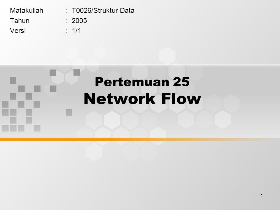 Pertemuan 25 Network Flow