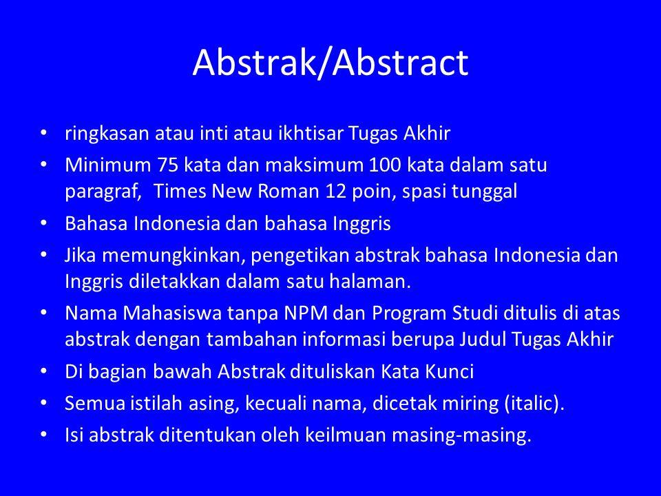 Abstrak/Abstract ringkasan atau inti atau ikhtisar Tugas Akhir