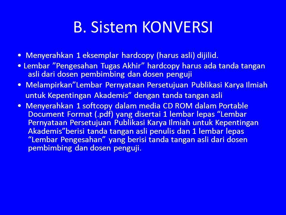 B. Sistem KONVERSI