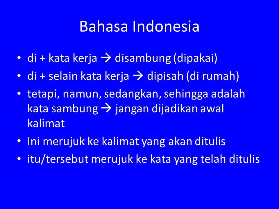 Bahasa Indonesia di + kata kerja  disambung (dipakai)