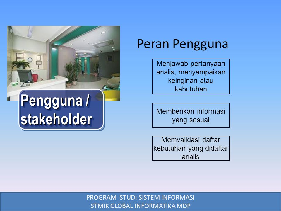 Pengguna / stakeholder