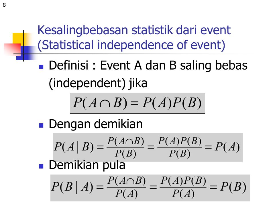 Kesalingbebasan statistik dari event (Statistical independence of event)