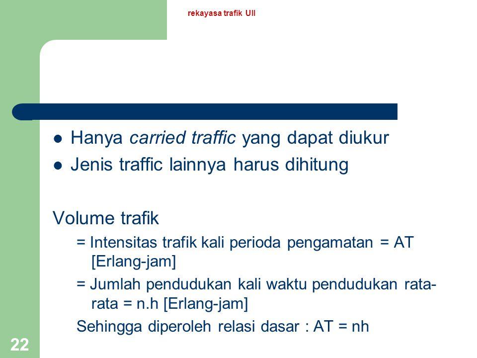 Hanya carried traffic yang dapat diukur