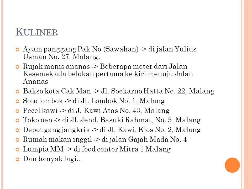 Kuliner Ayam panggang Pak No (Sawahan) -> di jalan Yulius Usman No. 27, Malang.