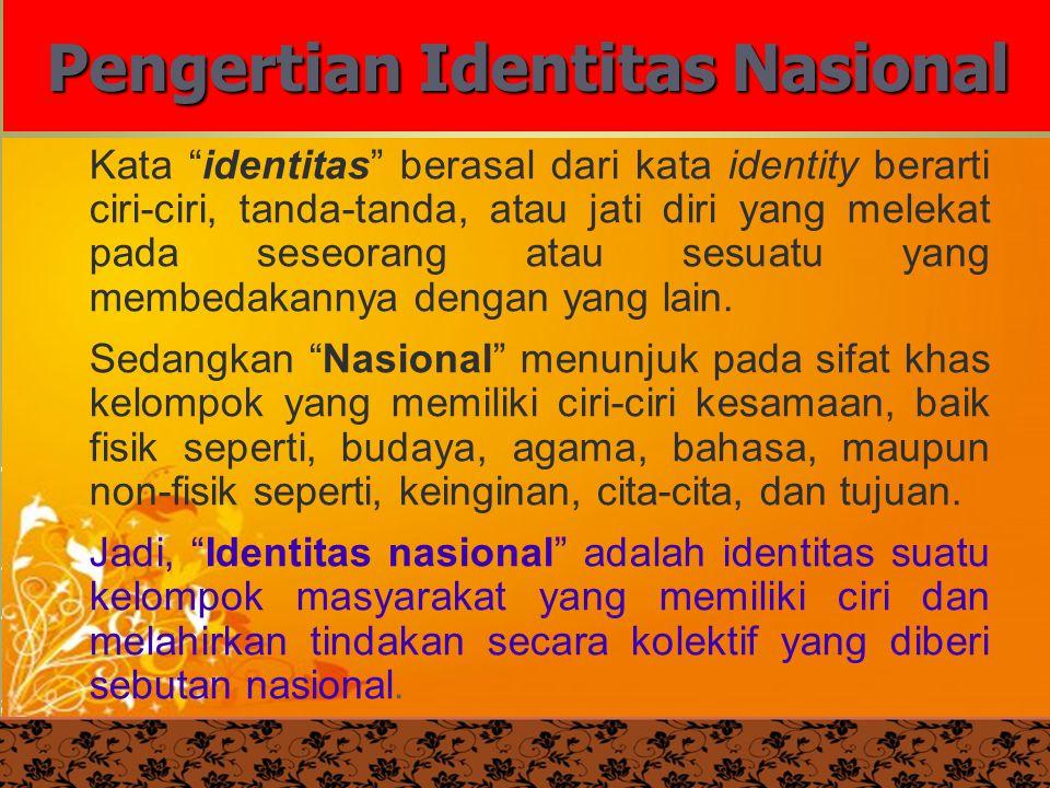 Pengertian Identitas Nasional