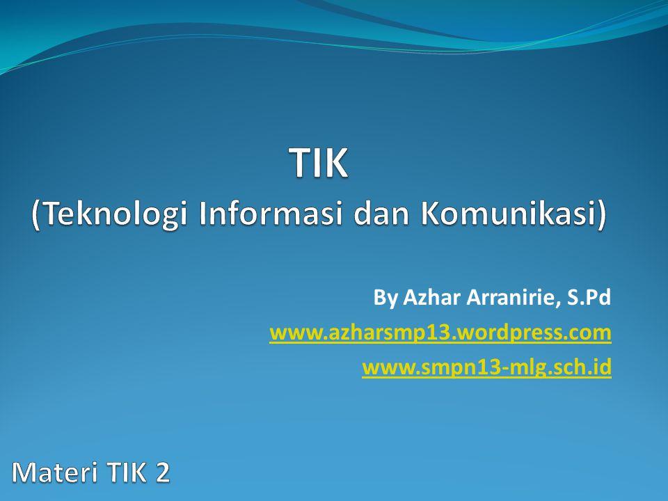 TIK (Teknologi Informasi dan Komunikasi)