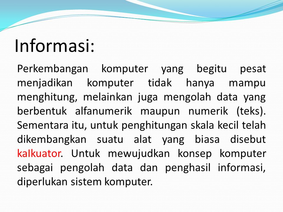 Informasi: