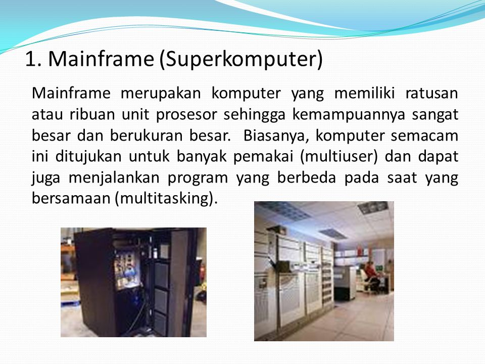1. Mainframe (Superkomputer)