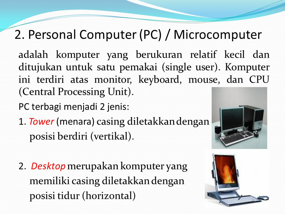 2. Personal Computer (PC) / Microcomputer