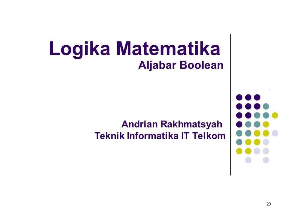 Logika Matematika Aljabar Boolean