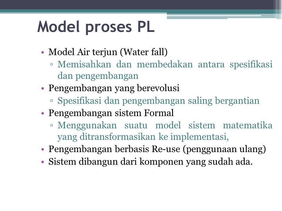 Model proses PL Model Air terjun (Water fall)