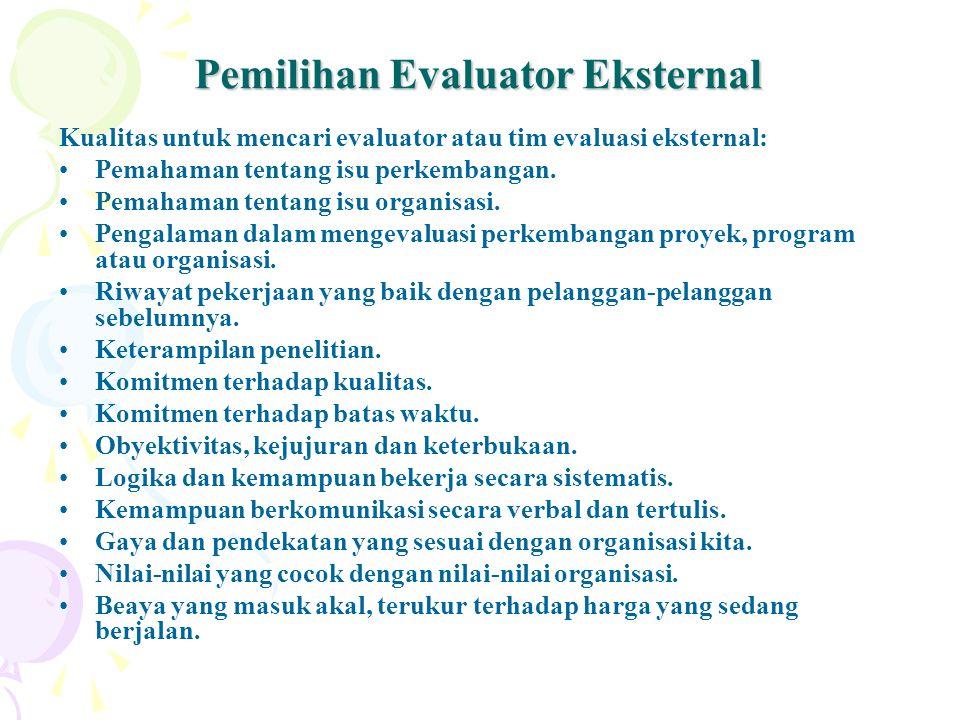 Pemilihan Evaluator Eksternal