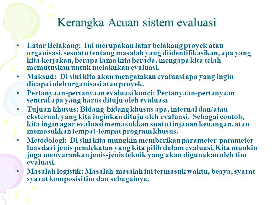 Kerangka Acuan sistem evaluasi