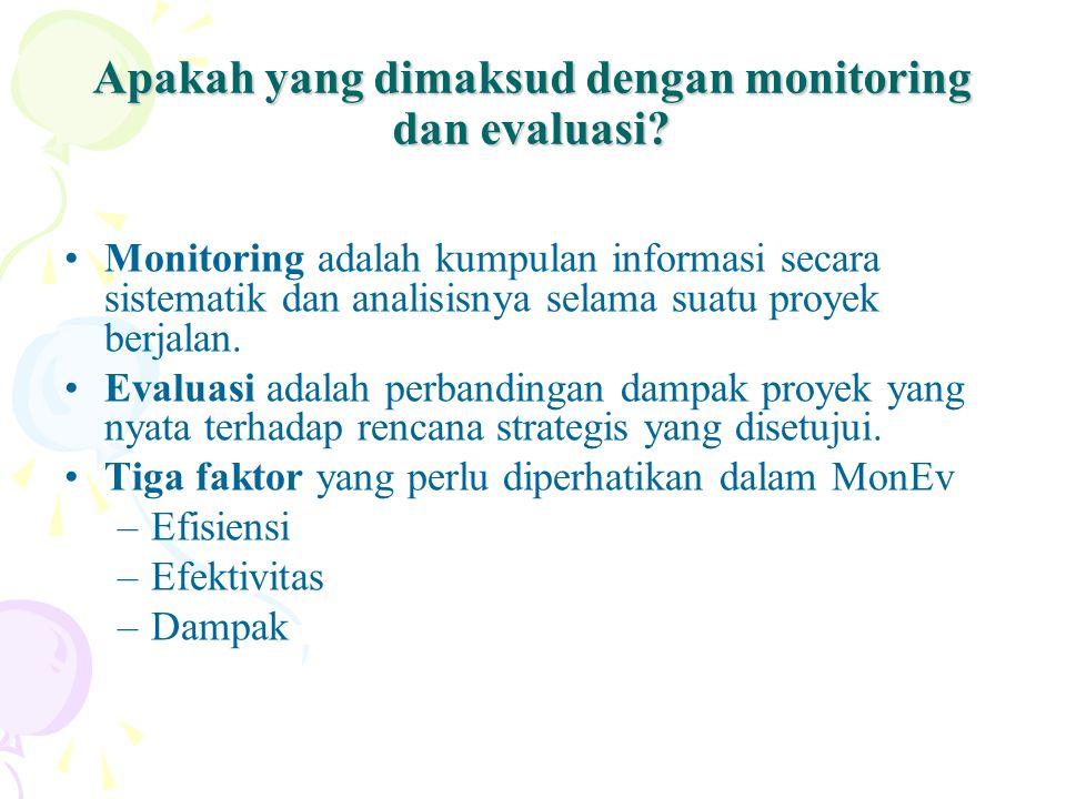 Apakah yang dimaksud dengan monitoring dan evaluasi