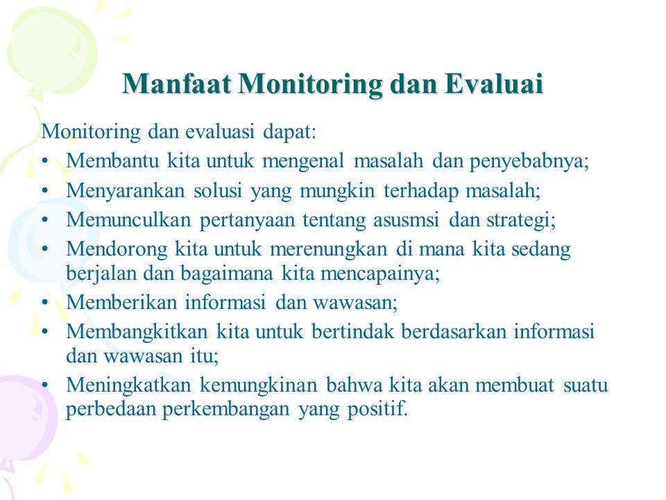 Manfaat Monitoring dan Evaluai