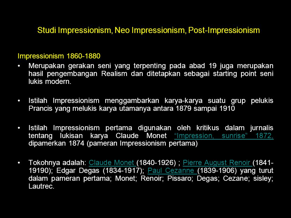 Studi Impressionism, Neo Impressionism, Post-Impressionism