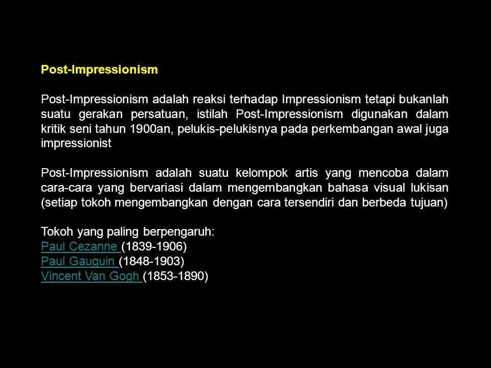 Post Impressionism Post-Impressionism.