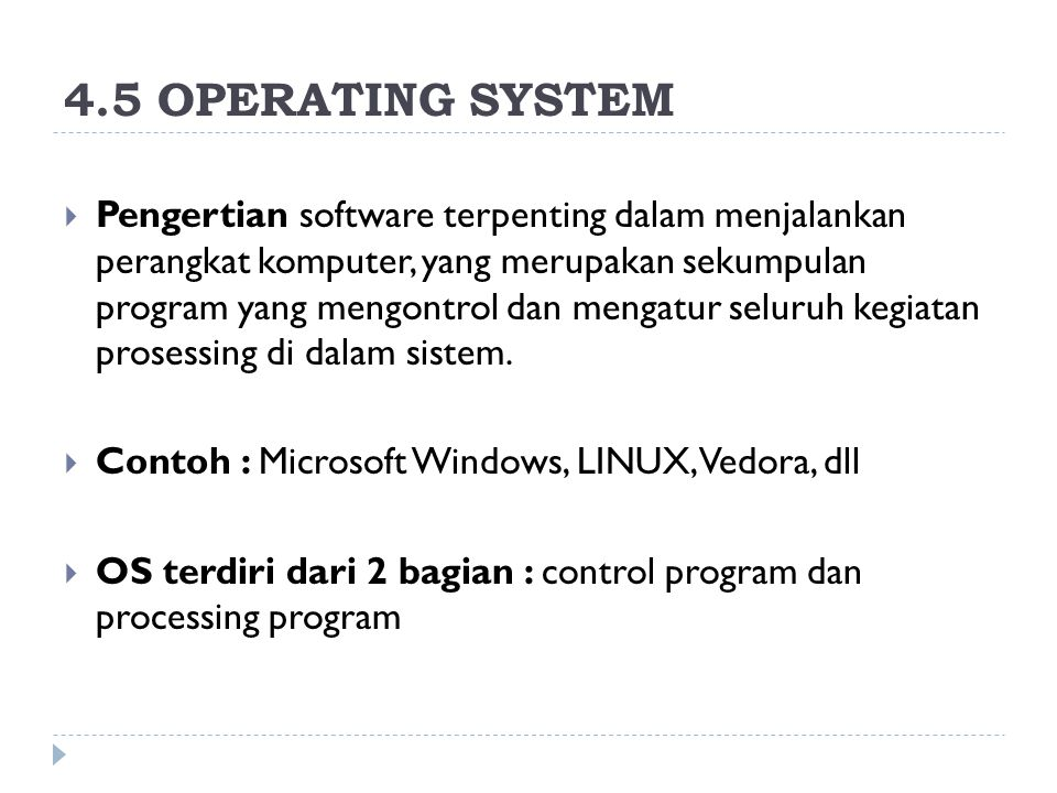 4.5 OPERATING SYSTEM