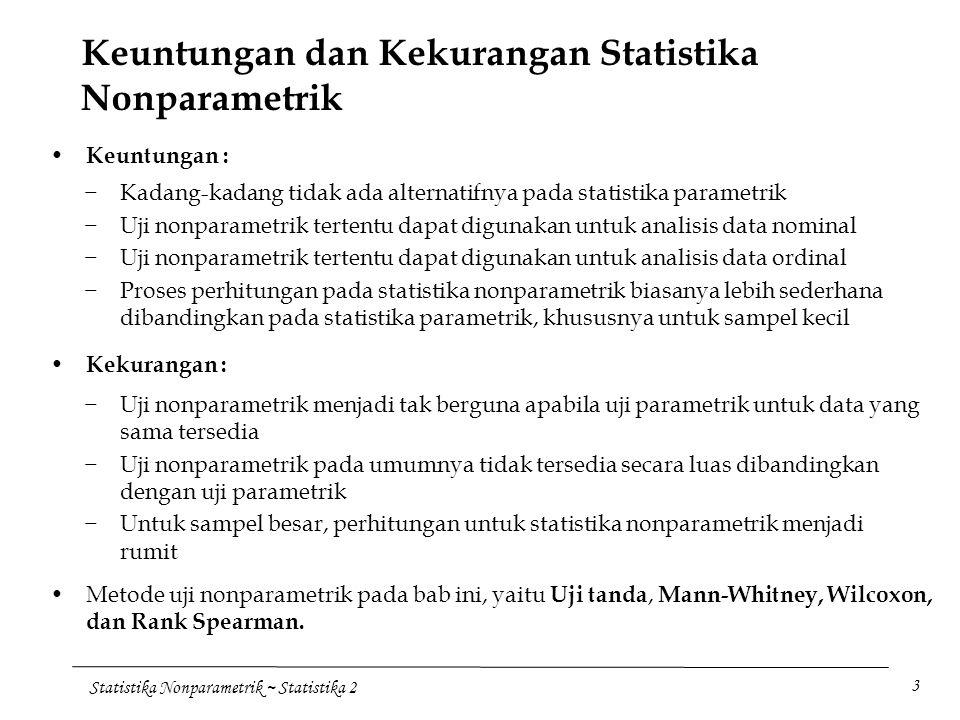 Keuntungan dan Kekurangan Statistika Nonparametrik