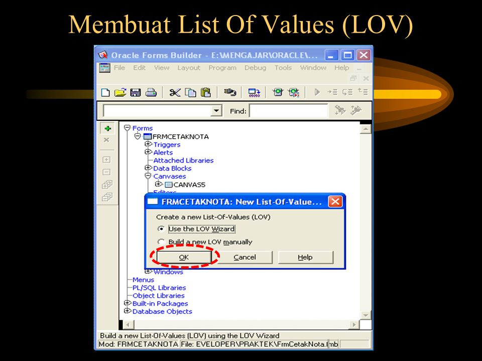 Membuat List Of Values (LOV)