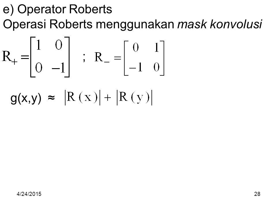 Operasi Roberts menggunakan mask konvolusi
