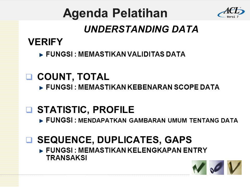 Agenda Pelatihan VERIFY UNDERSTANDING DATA COUNT, TOTAL