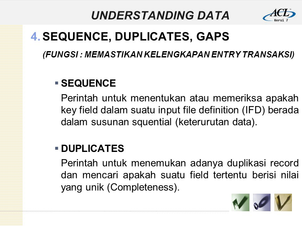 SEQUENCE, DUPLICATES, GAPS