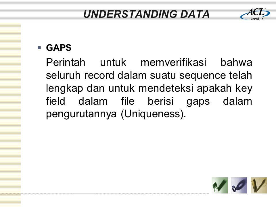 UNDERSTANDING DATA GAPS.