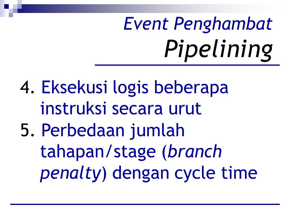 Event Penghambat Pipelining