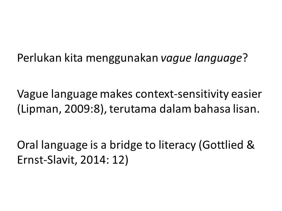 Perlukan kita menggunakan vague language