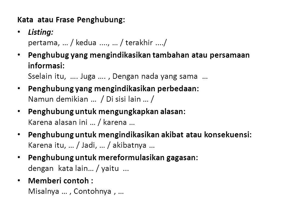 Kata atau Frase Penghubung: