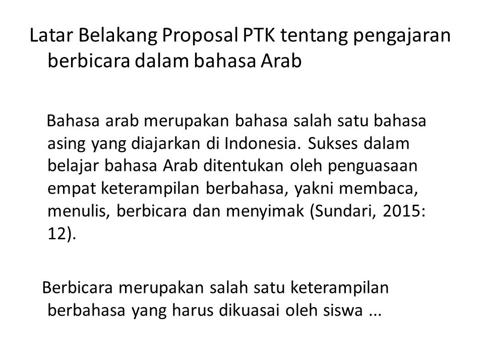 Latar Belakang Proposal PTK tentang pengajaran berbicara dalam bahasa Arab