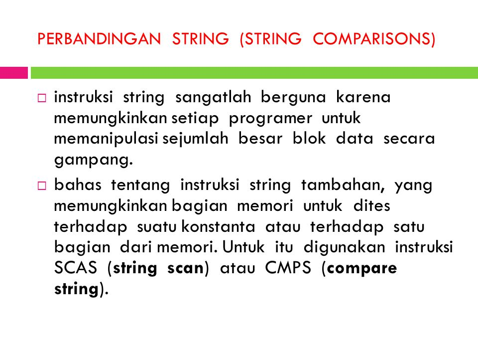 PERBANDINGAN STRING (STRING COMPARISONS)