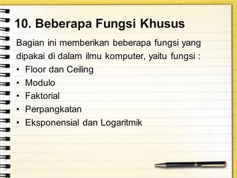 10. Beberapa Fungsi Khusus