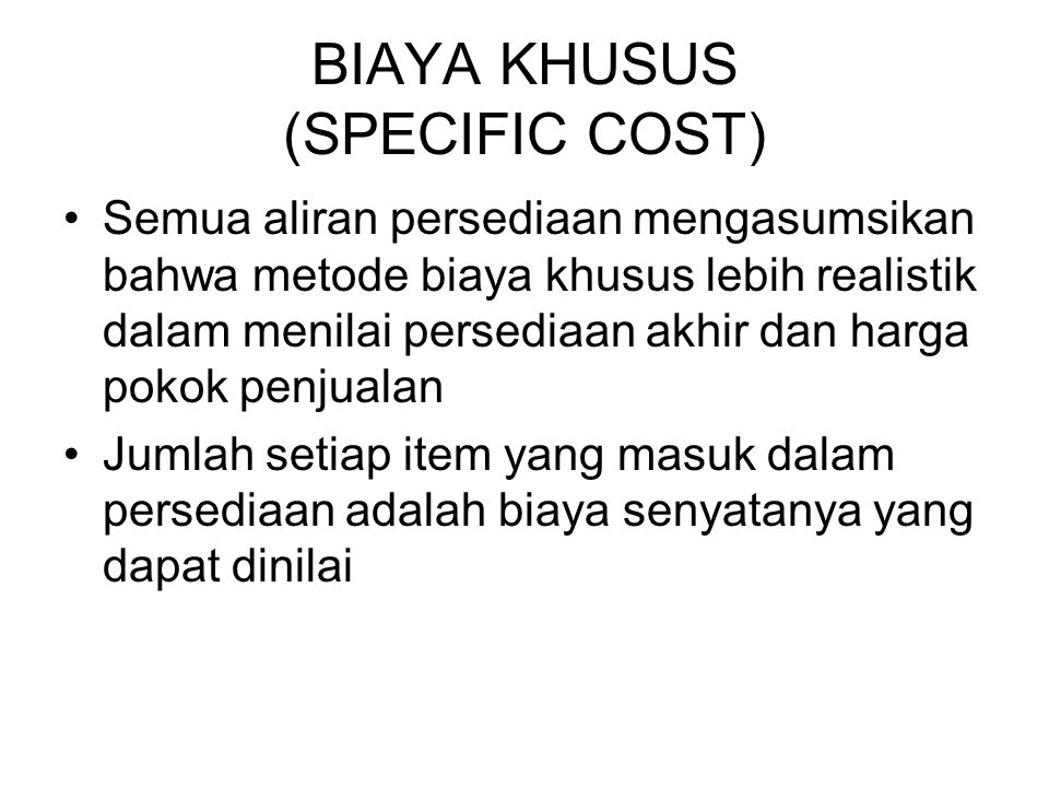 BIAYA KHUSUS (SPECIFIC COST)