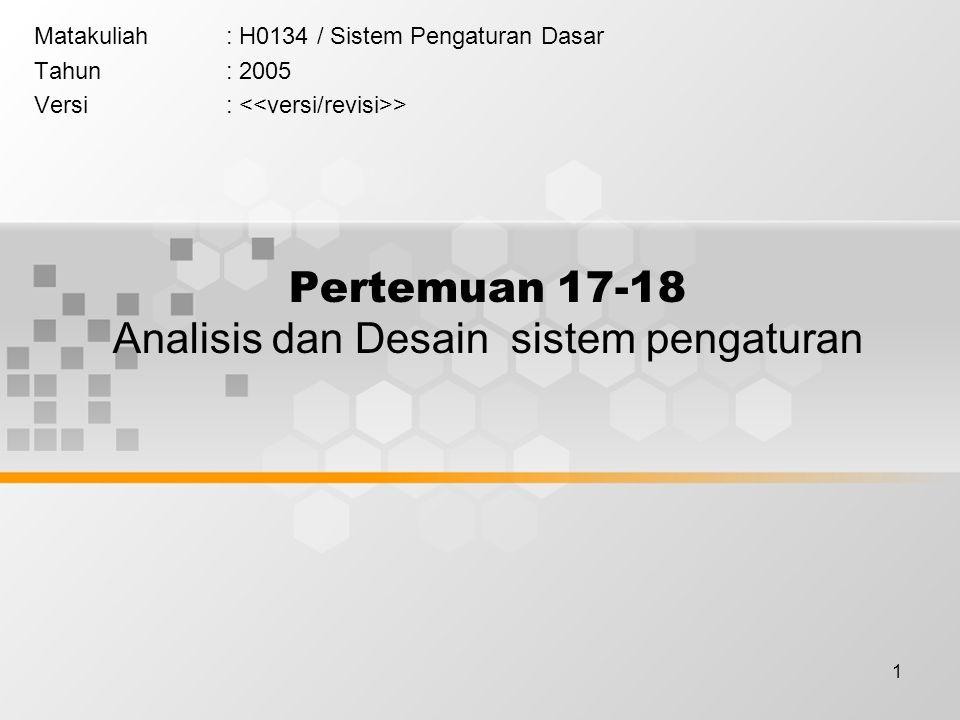 Pertemuan 17-18 Analisis dan Desain sistem pengaturan