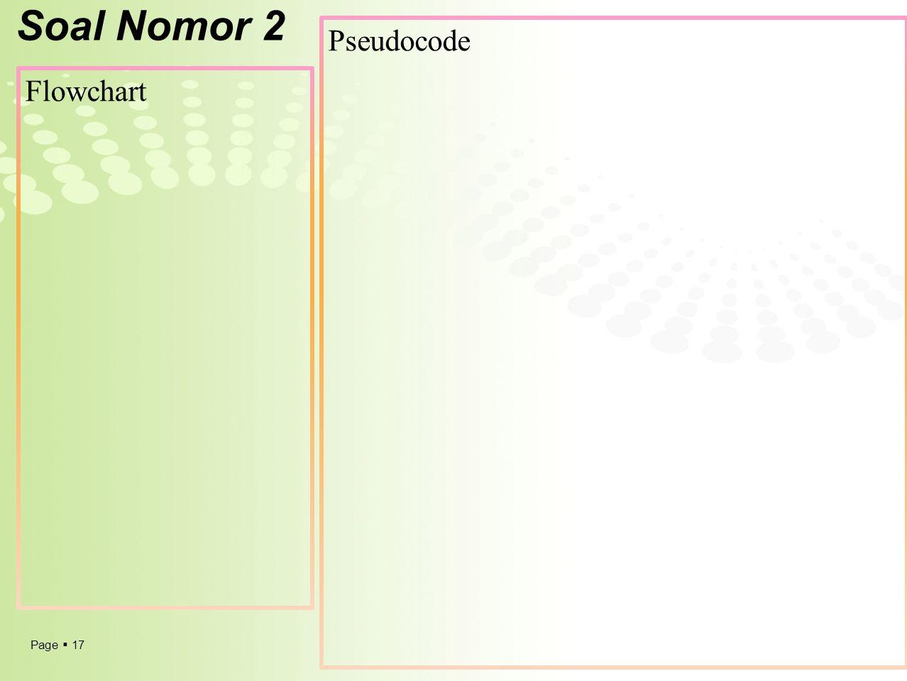 Soal Nomor 2 Pseudocode Flowchart