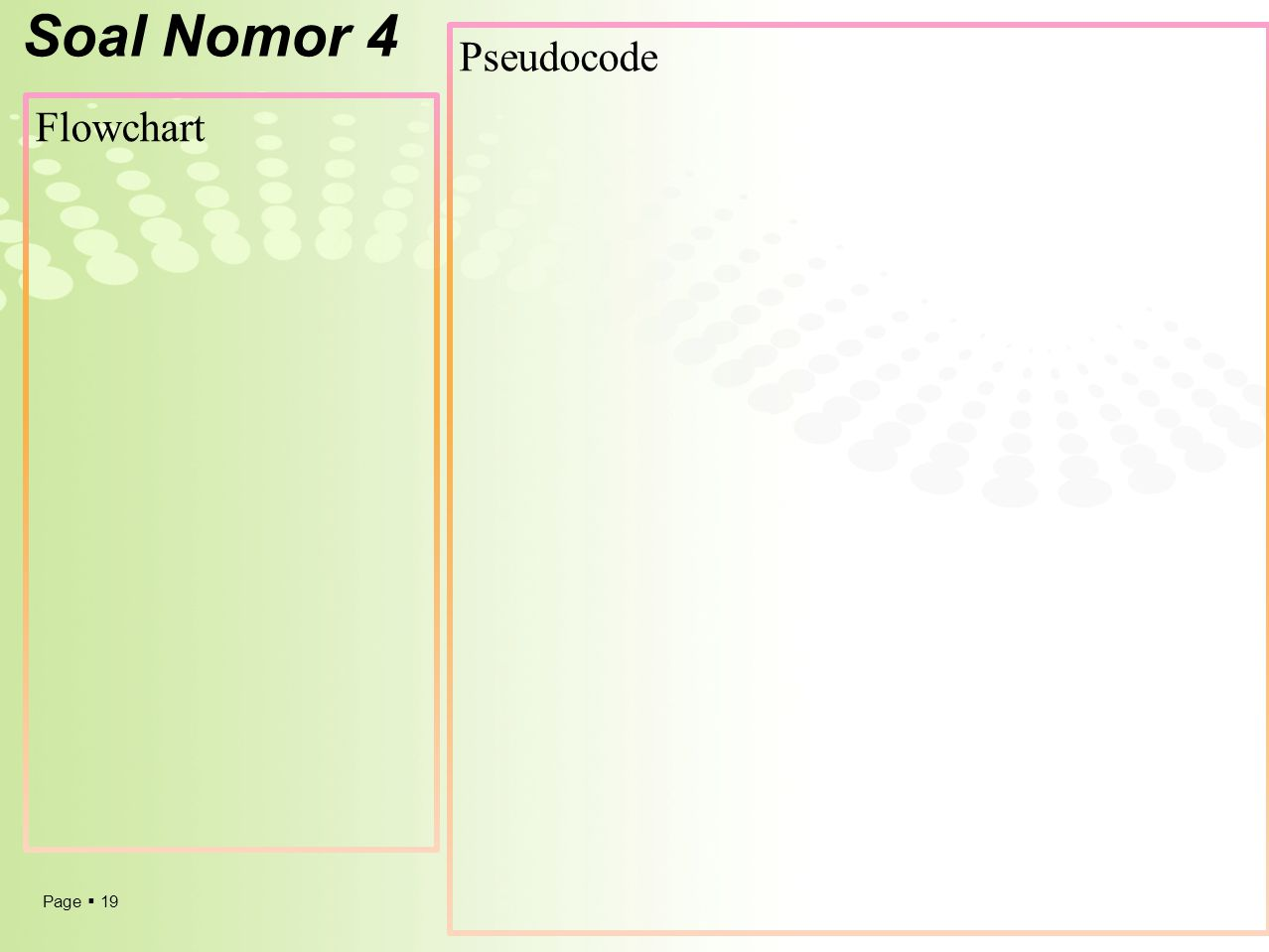 Soal Nomor 4 Pseudocode Flowchart