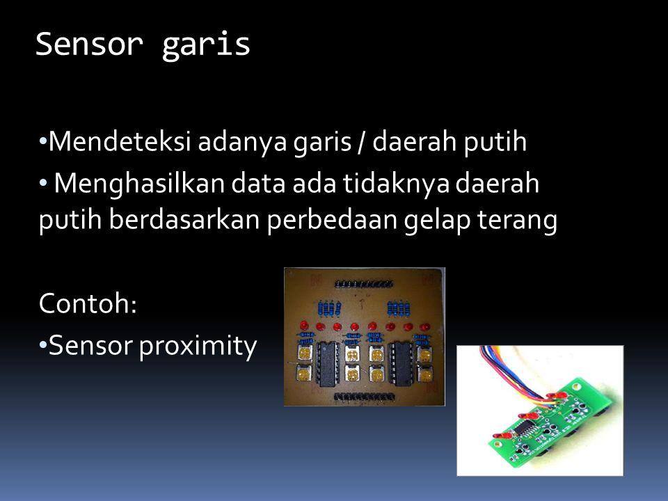 Sensor garis Mendeteksi adanya garis / daerah putih