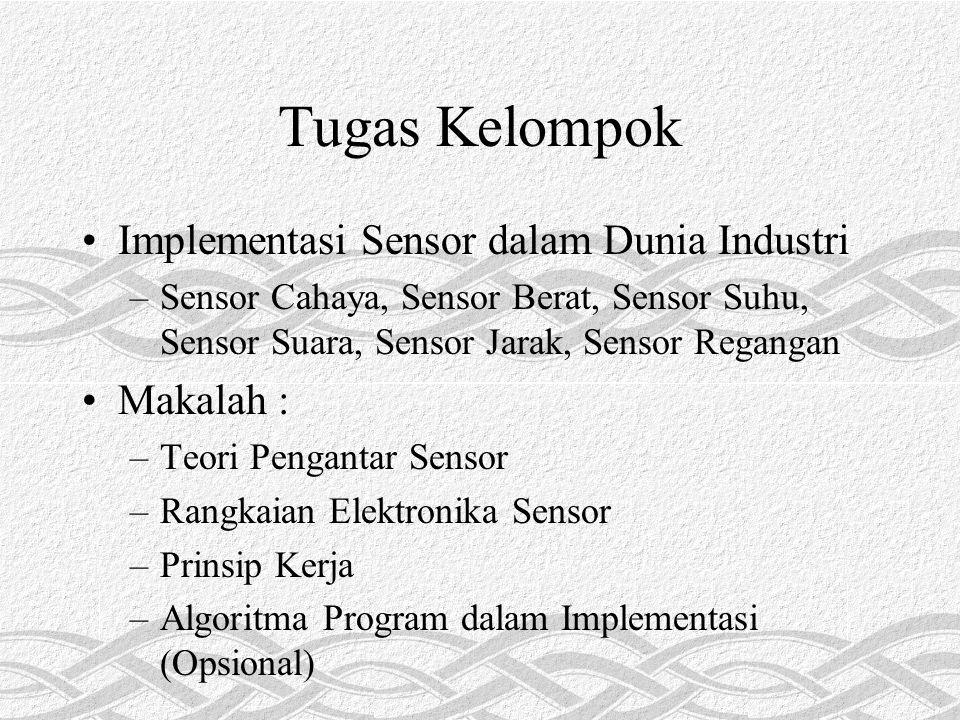 Tugas Kelompok Implementasi Sensor dalam Dunia Industri Makalah :
