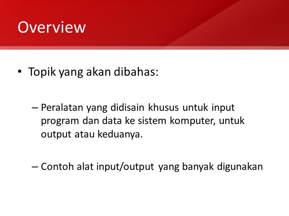 Overview Topik yang akan dibahas: