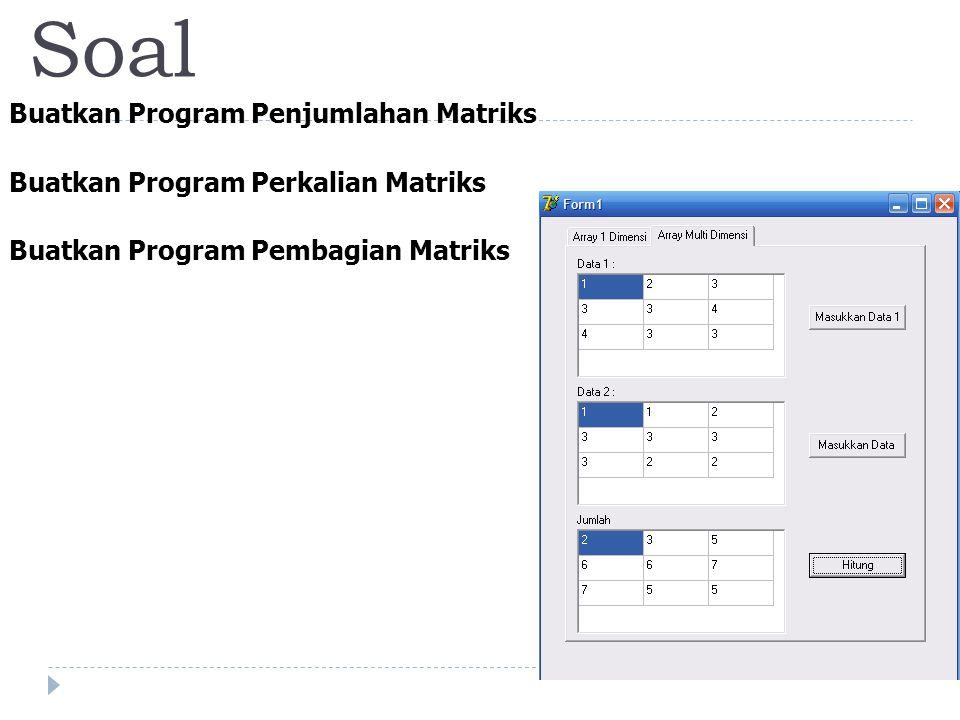 Soal Buatkan Program Penjumlahan Matriks