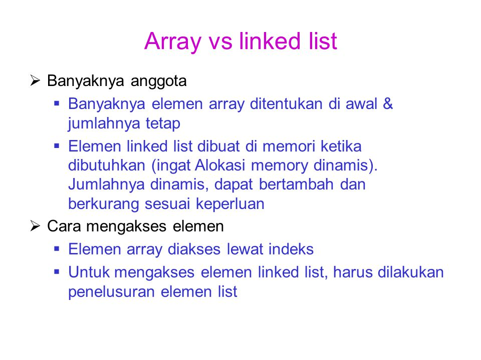Array vs linked list Banyaknya anggota