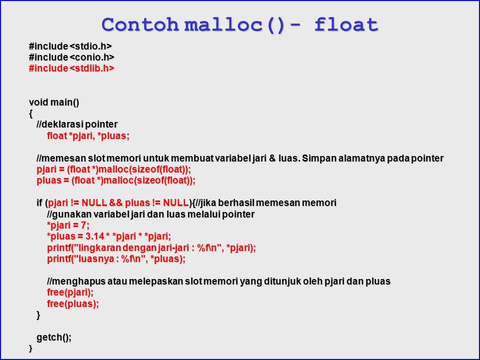Contoh malloc()- float