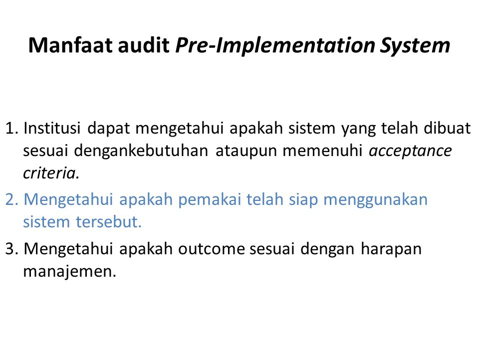 Manfaat audit Pre-Implementation System